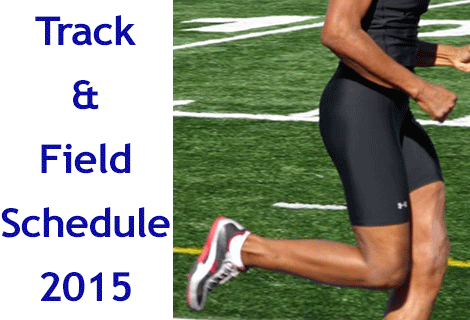 2015 Track and Field Schedule