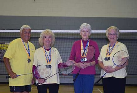 DSO Badminton competition October 28, 2015 Gold medal winners: Bonnie Strang, Betty Faux, Peg Patton, Sherry Polite